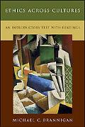 Ethics across Cultures An Introductory Text with Readings