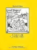 Good Masters! Sweet Ladies!: Novel-Ties Study Guides