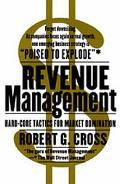 Revenue Management Hard-Core Tactics for Market Domination