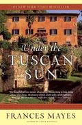 Under the Tuscan Sun At Home in Italy
