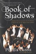 Book of Shadows A Modern Woman's Journey into the Wisdom of Witchcraft and the Magic of the ...
