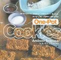 One-Pot Cookies: 50 Recipes for Making Cookies from Scratch, Using a Pot, a Spoon, and a Pan...