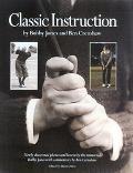 Classic Golf Instruction - Bobby Tyre Jones - Hardcover - 1 ED