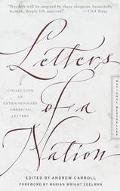 Letters of a Nation A Collection of Extraordinary American Letters