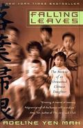 Falling Leaves The True Story of an Unwanted Chinese Daughter