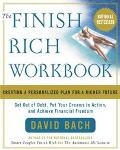 Finish Rich Workbook Creating a Personalized Plan for a Richer Future