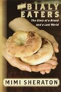 Bialy Eaters: The Story of a Bread and a Lost World