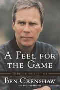 Feel for the Game A Master's Memoir