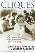 Cliques 8 Steps to Help Your Child Survive the Social Jungle