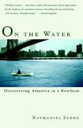 On the Water Discovering America in a Rowboat