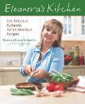 Eleanora's Kitchen 125 Fabulous Authentic Italian-American Recipes
