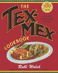 Tex-Mex Cookbook A History in Recipes and Photos
