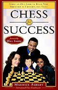Chess For Success Using An Old Game To Build New Strengths In Children And Teens