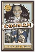 Con Man A Master Swindler's Own Story