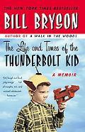 Life and Times of Thunderbolt Kid A Memoir