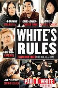 White's Rules Saving Our Youth One Kid at a Time