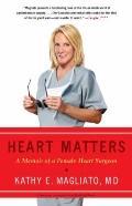 Healing Hearts : A Memoir of a Female Heart Surgeon