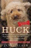 Huck: The Remarkable True Story of How One Lost Puppy Taught a Family--and a Whole Town--Abo...
