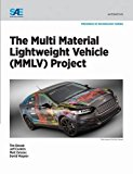 The Multi Material Lightweight Vehicle (MMLV) Project