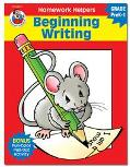 Homework Helper Beginning Writing, Grades Prek to 1