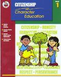 Classroom Helpers Character Education: Citizenship, Grade 1 (Character Education (School Spe...