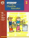 Classroom Helpers Character Education: Citizenship, Grade 4 (Character Education (School Spe...
