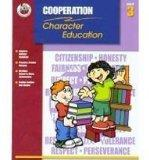 Classroom Helpers Character Education: Cooperation, Grade 3 (Character Education (School Spe...