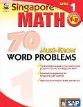 Singapore Math 70 Must-Know Word Problems, Level 1