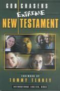 God Chasers Extreme New Testament International English Bible