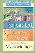 Single Married Separated And Life After Divorce Daily Study 40 Day Personal Journey