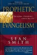 Prophetic Evangelism Empowering a Generation to Seize Their Day
