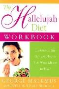 Hallelujah Diet Workbook