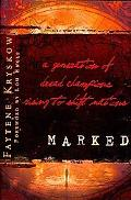 Marked: A Generation of Dread Champions Rising to Shift Nations