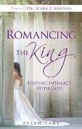 Romancing the King