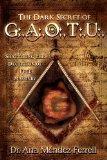 The Dark Secret of G.A.O.T.U.: Shattering the Deception of Free Masonry