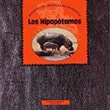 HIPOPOTAMOS, LOS (Dominie Mundo de Animales) (Spanish Edition)
