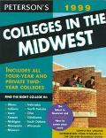 Peterson's Colleges in the Midwest 1999