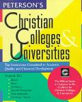 Christian Colleges and Universities; The Official Guide to the Member Schools of the Coaliti...
