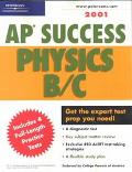 Peterson's Ap Success Physics B/C 2001 Boost Your Score on the Ap Exams in Phsics B/C