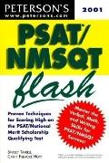 Peterson's Psat/Nmsqt Flash The Quick Way to Build Math, Verbal, and Writing Skills for the ...