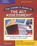 Insider's Guide to Act Assessment