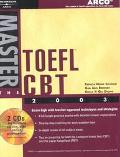 Master the Toefl Cbt 2003 Teacher-Tested Strategies and Techniques for Scoring High