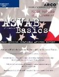 Asvab Basics Everything You Need to Score High on