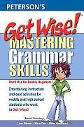 Get Wise! Mastering Grammar Skills