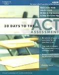 30 Days to the Act Assessment