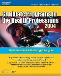 Graduate Programs in the Health Professions 2004