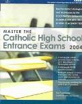 Master the Catholic High School Entrance Exams 2004