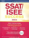 Ssat/Isee Success 2004