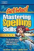 Get Wise! Mastering Spelling Skills