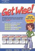 Get Wise! Mastering Grammar Skills/Mastering Math Skills/Mastering Vocabulary Skills/Masteri...